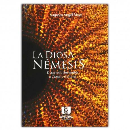 La diosa némesis: desarrollo sostenible o cambio cultural