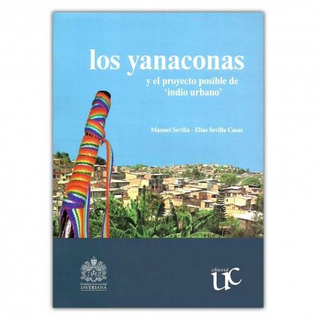 """Los yanaconas y el proyecto posible de """"indio urbano"""""""