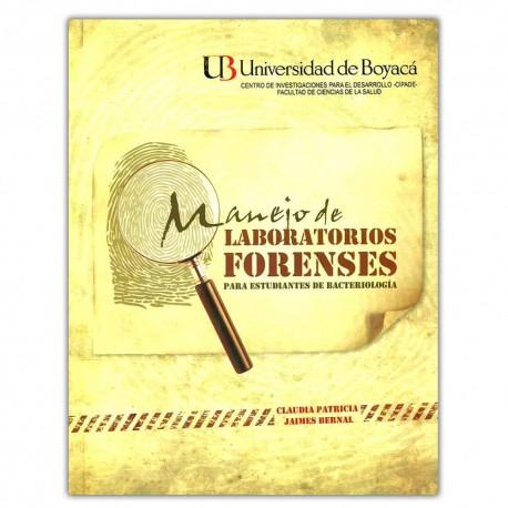 Manual de laboratorios forenses para estudiantes de bacteriología