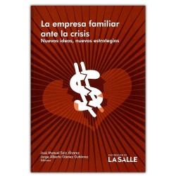 La empresa familiar ante la crisis, nuevas ideas, nuevas estrategias