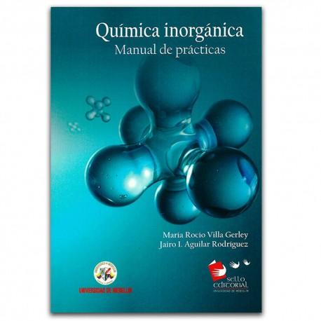 Química Inorgánica. Manual de prácticas