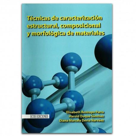 Técnicas de caracterización estructural, composicional y morfología de materiales