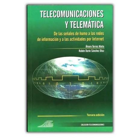 Caratula Telecomunicaciones y telemática. De las señales de humo a las redes de información y a las actividades por Internet