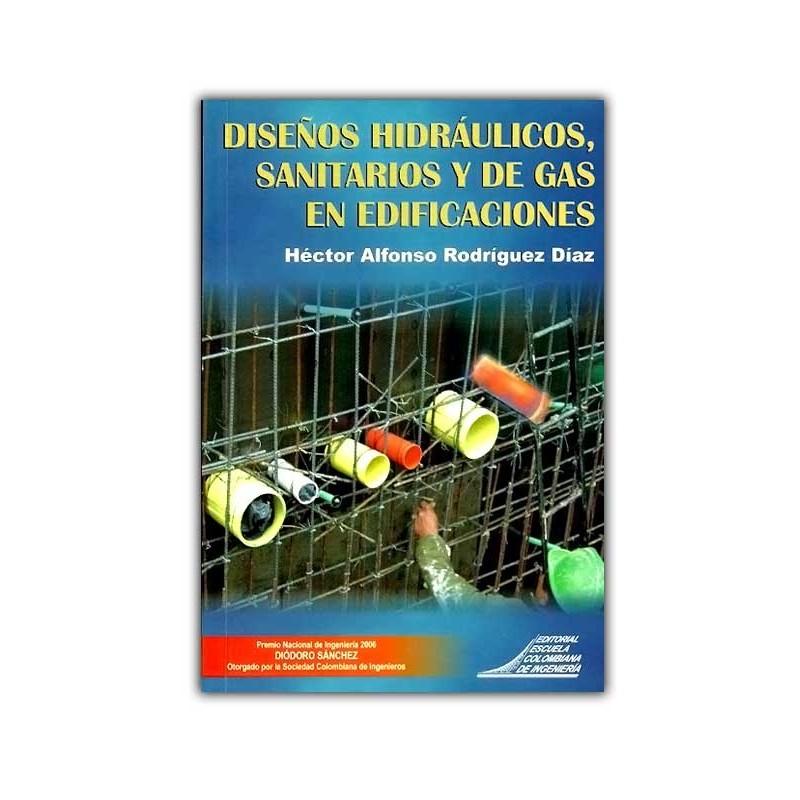 Comprar libro dise os hidr ulicos sanitarios y de gas en for Disenos de sanitarios