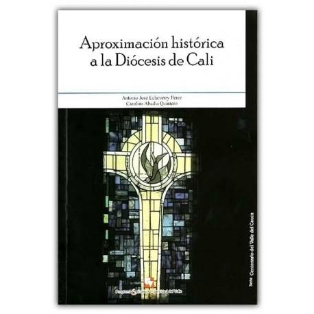 Caratula Aproximación histórica a la diócesis de Cali
