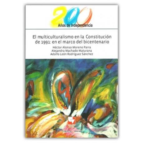 Caratula El multiculturalismo en la Constitución de 1991. En el marco del bicentenario