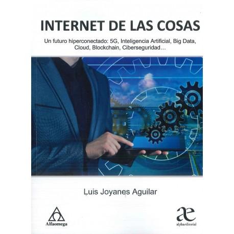 Internet de las cosas. Un futuro hiperconectado