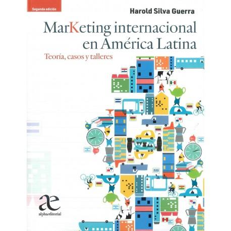 Marketing internacional en América Latina. Teoría, casos y talleres