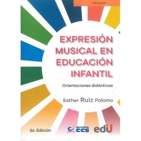 Expresión musical en educación infantil. Orientaciones didácticas