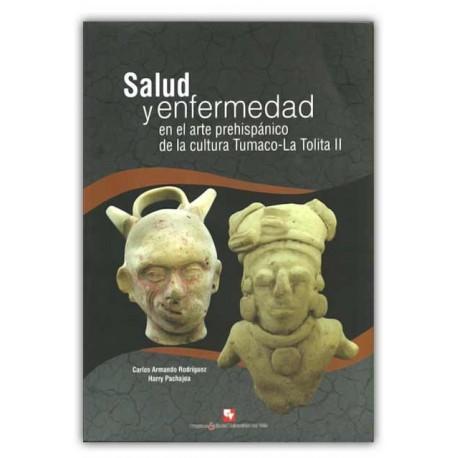 Caratula Salud y enfermedad en el arte prehispánico de la cultura Tumaco-La Tolita II