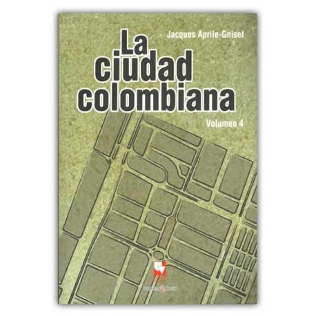 Reseña La ciudad colombiana. Volumen 4