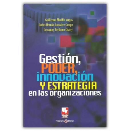 Caratula Gestión, poder, innovación y estrategia en las organizaciones