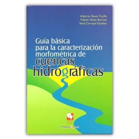 Caratula Guía básica para la caracterización morfométrica de cuencas hidrográficas