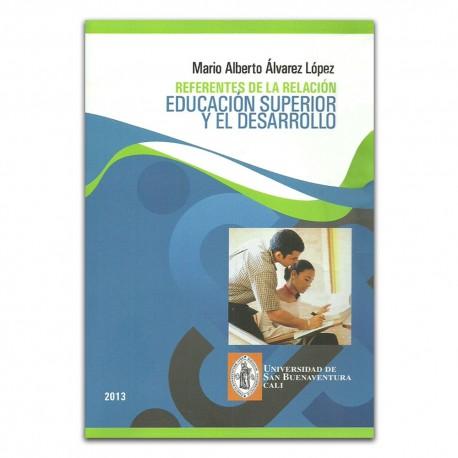 Referentes de la relación educación superior y el desarrollo