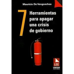 7 Herramientas para apagar una crisis de gobierno