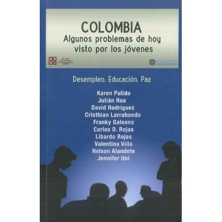 Colombia. Algunos problemas de hoy visto por los jóvenes