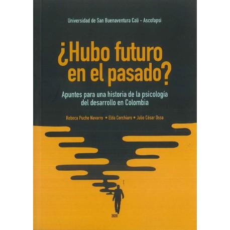 ¿Hubo futuro en el pasado?