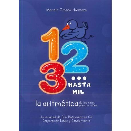 1, 2, 3… hasta mil la aritmética de los niños, para los niños