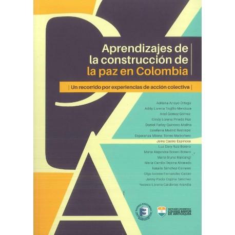 Aprendizajes de la constricción de la paz en Colombia