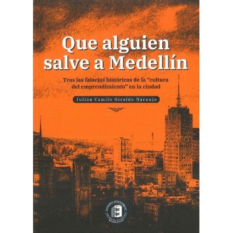 Que alguien salve a Medellín