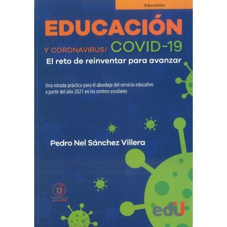 Educación y coronavirus / COVID-19. El reto de reinventar para avanzar