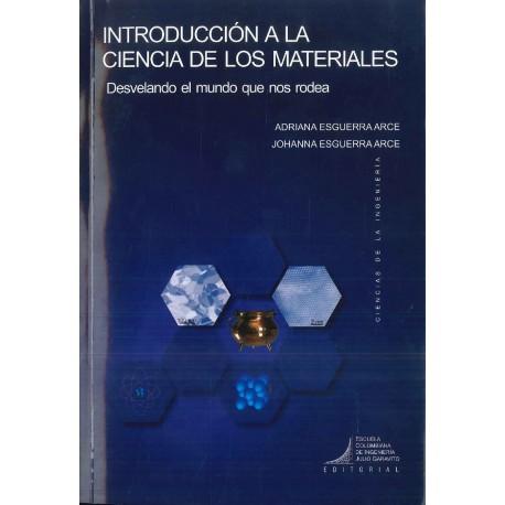 Introducción a la ciencia de los materiales. Desvelando el mundo que nos rodea