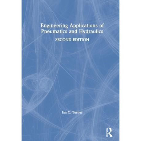 Engineering Applications of Pneumatics and Hydraulics. Tapa dura