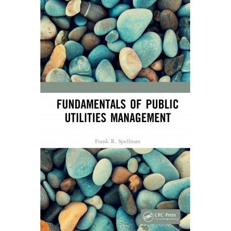 Fundamentals of Public Utilities Management. Tapa dura