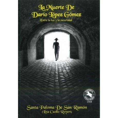 La muerte de Darío López Gómez. Entre la luz y la oscuridad