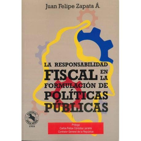 La responsabilidad fiscal en la formulación de políticas públicas