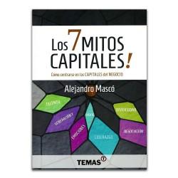 Los 7 mitos capitales. Cómo centrarse en las capitales del negocio.