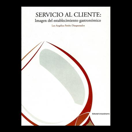 Servicio al cliente: Imagen del establecimiento gastronómico