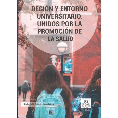 Región y entorno universitario. Unidos por la promoción de la salud