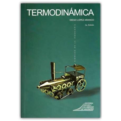 Termodinámica – Diego López Arango – Escuela Colombiana de Ingenierita