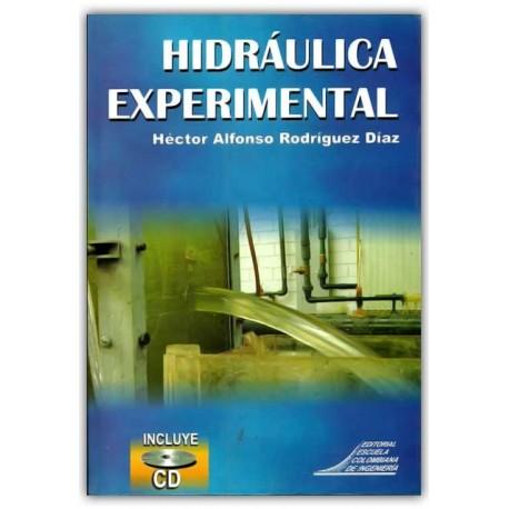 Hidráulica experimental (Incluye CD) – Héctor Alfonso Rodríguez Díaz – Escuela Colombiana de Ingenierita