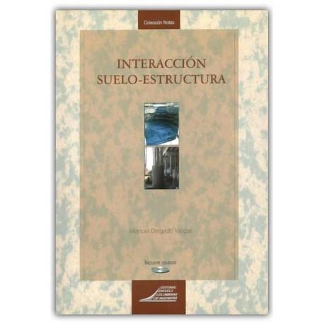 Interacción suelo-estructura. Incluye CD-ROM – Manuel Delgado Vargas – Escuela Colombiana de Ingenierita