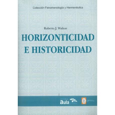 Horizonticidad e Historicidad