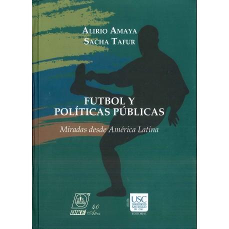 Fútbol y políticas públicas. Miradas desde América Latina