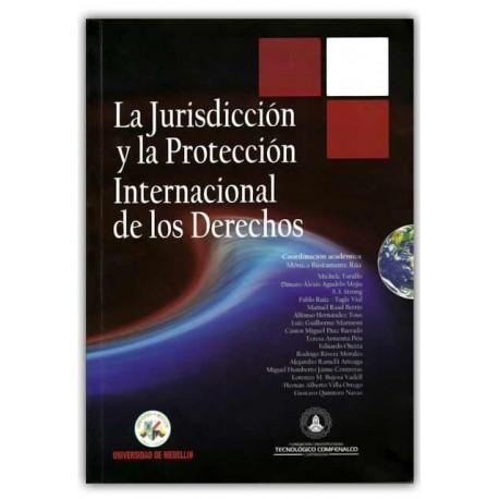 La jurisdicción y la protección internacional de los derechos – Universidad de Medellín