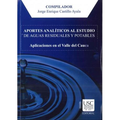 Aportes analíticos al estudio de aguas residuales y potables. Aplicaciones en el Valle del Cauca