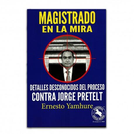 Magistrado en la mira. Detalles desconocidos del proceso contra Jorge Pretelt