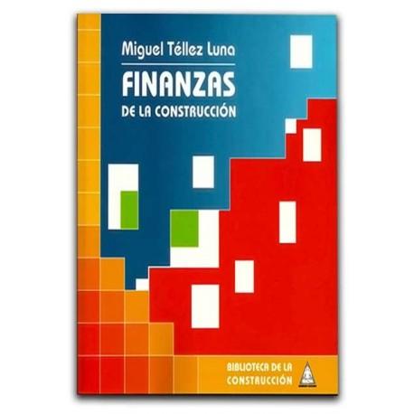 Comprar libro Finanzas de la construcción - Miguel Téllez Luna -  Bhandar Edtores