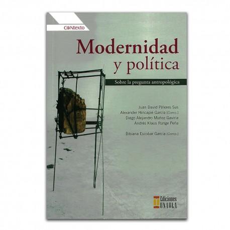 Modernidad y política, sobre la pregunta antropológica
