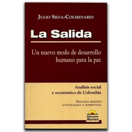Comprar libro La salida. Un nuevo modo de desarrollo humano para la paz. Análisis social y económico de Colombia