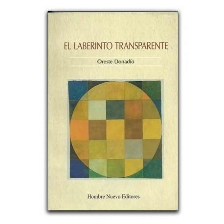 El laberinto transparente -Orestes Donadío-Hombre Nuevo Editores