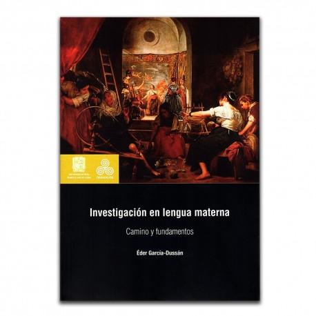 Investigación en lengua materna. Camino y fundamentos