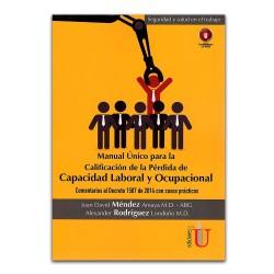 Manual único para la calificación de la pérdida de capacidad laboral y ocupacional