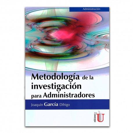 Metodología de la investigación para administradores