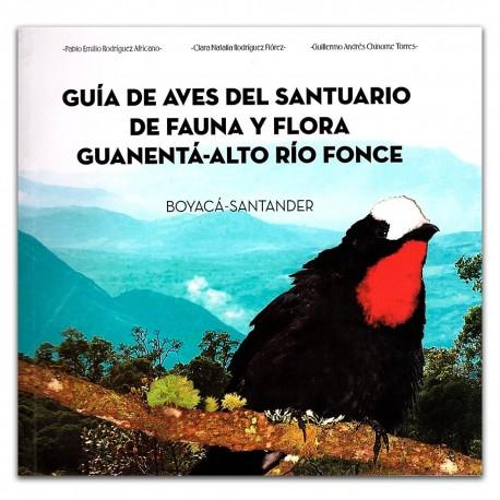 Guía de aves del santuario de fauna y flora Guanetá-alto río fonce Boyacá-Santander