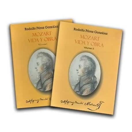 Mozart. Vida y Obra. Vol. I y Vol. II– Rodolfo Pérez González - Hombre Nuevo Editores
